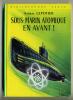 Amiral LEPOTIER Sous-marin Atomique En Avant !  1963 - Books, Magazines, Comics