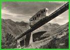 -701-BAREGES (1.300 M.) Funiculaire Du Pic D´Ayré.(2.418 M)(recto Verso) - Other Municipalities