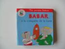 BABAR A LA CONQUETE DE LA LUNE  HACHETTE JEUNESSE  Mes Premières Histoires Offert Par MAMIE NOVA Petit Livre - Hachette