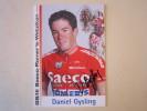CYCLISME CICLISMO WIELRENNEN RADSPORT : DANIEL GYSLING  SAECO ROMERS 2004 - Cycling