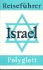 ISRAEL    POLYGLOTT   REISEFUHEUR - Bücher, Zeitschriften, Comics
