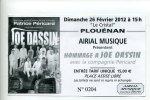 Hommage à JOE DASSIN (Compagnie Péricard) - Spectacle Du 26 Février 2012 à Plouénan (29) - Tickets De Concerts