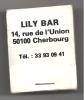 """Bar, Cherbourg, """"Lily Bar"""", Classe Ouverte - Boite Allumettes Voir Scan, Utilisée, Vide   (AL309) - Non Classificati"""