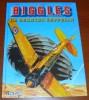 Biggles Le Dernier Zeppelin Michel Oleffe Éric Loutte Claude Lefrancq Éditeur 1995 - Biggles