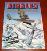 Biggles Neiges Mortelles Éric Loutte Michel Oleffe Miklo Éditeur 1999 - Biggles