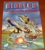 Biggles Raconte La Bataille Des Malouines Daniel Chauvin Bernard Asso Miklo Éditeur 1997 - Biggles
