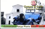 CENTENARIO TARGA FLORIO 1906-2006 AUTOSTORICHE Comune Di Cerda MUSEO VINCENZO FLORIO NON VIAGGIATA - Motorsport