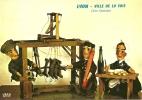 CPSM De LYON (69) : Les Marionnettes Lyonnaises De Mr.NEICHTHAUSER - Famille CANEZOU - Canuts De Lyon. - Sonstige