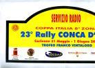 X MAX BIG Adesivo Stiker Etiqueta PLACCA TARGA RALLYE 23 CONCA D'ORO CM. 22 X 42 CAR RACE SEE AUTOMOBILIA - Targhe Rallye
