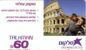 ISREAL PREPAID Talkman 60U COLISEE ROME ROMA UT - Israel