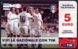 ITALIA - TIM RICARICA TELEFONICA - 5 EURO - NAZIONALE ITALIANA CALCIO - SCADENZA FEBBRAIO 2013 - USATA - Deportes