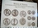 MONETE  DI VENEZIA  DOGE AGOSTINO  BARBARIGO DUCATO  SOLDINO MOCEWNIGO TORNESELLO MARCELLO BAGATTINO  N1999  DT15477 - Monete (rappresentazioni)