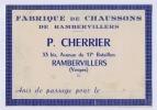 88 RAMBERVILLERS  P. CHERRIER FABRIQUE DE CHAUSSONS AVIS DE PASSAGE  AU DOS AUTORISATION MANUSCRITE DE PECHE - Visiting Cards