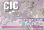 CIC - CARRERA DE CURADURA Y GESTION CULTURAL BUENOS AIRES ARGENTINA 2011 - EDUCACION SUPERIOR - School