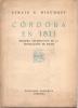 CORDOBA EN 1811 PRIMERA CELEBRACION DE LA REVOLUCION DE MAYO EFRAIN U. BISCHOFF EDICIONES PRESENCIA CORDOBA - Histoire Et Art