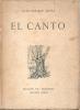 EL CANTO JUAN ENRIQUE ACUÑA EDICION DE MISIONES BUENOS AIRES AÑO 1945 63 PAGINAS POESIA POETRY RARE - Littérature