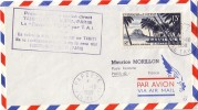 TAHITI-PAPEETE 1-10-1958 -  ER SERVICE AERIEN DIRECT TAHITI/BORA BORA/PARIS LA ROUTE DE TAHITI PAR T.A.I.