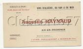 Aix-en-Provence (13) : Carte De Visite Du Producteur De Vins Raynaud En 1930 DOC RARE. - Cartoncini Da Visita