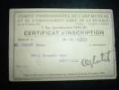 CARTE 1944 COMITE PROFESSIONNEL DE L'ART MUSICAL ET DE L'ENSEIGNEMENT LIBRE DE LA MUSIQUE. CERTIFICAT D'INSCRIPTION - Marcophilie (Lettres)