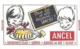 BUVARD  ANCEL POUR LUI ET ELLE TOUJOURS...ANCEL SIGNE H.OL - Sucreries & Gâteaux