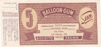 BUONO / BALOON - GUM - Biglietto Premio Da 5 Punti - 1954 - Non Classificati