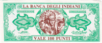 LA BANCA DEGLI INDIANI _  BUONO DA 100 PUNTI - [ 2] 1946-… : Repubblica