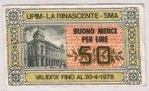 UPIM  _  BUONO MERCE  PER  Lire 50 - [ 2] 1946-… : Repubblica