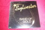 SYLVESTER  °  BAND OF GOLD - 45 T - Maxi-Single