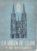 LA VIRGEN DE LUJAN Y SU SANTUARIO SINTESIS HISTORICA EVOCACIONES R.P. JUAN ANTONIO GUERAULT C.M. AÑO 1962 BUENOS AIRES R - Religion & Occult Sciences