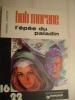 (bd512) HENRI VERNES + FORTON / BOB MORANE LES PETS DU PALADIN  / Editions Dargaud 16/22 N°3 De 1977 , Coté 9 Euros Au D - Bob Morane
