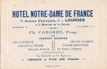 """¤¤  -  LOURDES  - Attention Carte De Visite (dim 12 X 8) De L' Hôtel """" Notre Dame De France """" 7 Avenue Peyramale   -  ¤¤ - Cartes De Visite"""