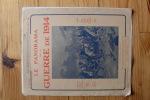 Le Panorama De La Guerre De 1914  - 24 Pages Photo De La Mitrailleuse Fraçaise - Documentos Antiguos