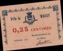 BON DE 0.25 Cmes EMI POUR LA VILLE DE WASSY ( HAUTE MARNE )  _ OCTOBRE 1916 - Bons & Nécessité