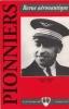 Frédéric Geille (1896-1976) - Revue Aéronautique - Pionniers - Vieilles Tiges - Avion