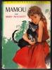 MAMOU Mary PATCHETT (édition 1961) - Bibliotheque Verte