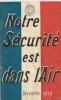 Aviation - Notre Sécurité Est Dans L´air - Décembre 1919 - Edité Par Michelin & Cie à Clermont-Ferrand - Avion