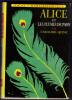 ALICE ET LES PLUMES DE PAON Caroline QUINE (édition 1965) - Ideal Bibliotheque