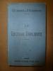 1910   LA LECTURE EXPLIQUEE Par  Ch. Lebaigue Et R. Pessonneaux - 6-12 Ans