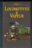 Petite Encyclopédie Des Locomotives à Vapeur - 1988 - Encyclopédies