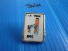 PIN´ S    CYCLISME  LE TOUR DE FRANCE  1992 - Cyclisme