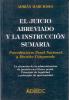 ADRIAN MARCHISIO EL JUICIO ABREVIADO Y LA INSTRUCCION SUMARIA PROCEDIMIENTO PENAL NACIONAL Y DERECHO COMPARADO LA SITUAC - Law And Politics