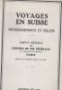 Voyage En SUISSE  - CHEMINS DE FER FEDERAUX  - 1931  - Renseignements  Et  Billets - Vieux Papiers