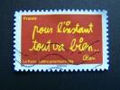 OBLITERE FRANCE ANNEE 2011 N°614 SERIE TIMBRES LES MOTS DE BEN BENJAMIN VAUTIER: POUR L´INSTANT TOUT VA BIEN AUTOCOLLANT - Gebraucht