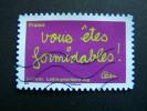 OBLITERE FRANCE ANNEE 2011 N°620SERIE TIMBRES LES MOTS DE BEN BENJAMIN VAUTIER VOUS ETES FORMIDABLES AUTOCOLLANT ADHESIF - France