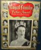 Royal Family Picture Annal,Coronation Year 1953.95 Pages.Nombreuses Photos - Livres, BD, Revues