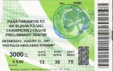 Panathinaikos Vs SK Slavia Praha/Football/UEFA Champions League Preliminary Round Match Ticket - Tickets D'entrée