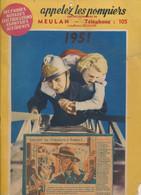 Rare Calendrier Des Pompiers (1951), Meulan (Yvelines), Telephone 105, Image, Dessin Pour Chaque Mois Avec Texte... - Pompiers