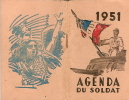 Calendrier /Agenda Du Soldat//1951           CAL47 - Calendriers