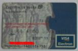 ZAGREBACKA BANK VISA Electron (Croatian Credit Card) Carte Bancaire Tarjetas Bancarias Carta Bancaria Banque Banco Banca - Andere Sammlungen