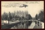 Cpa Canal Marne à L´ Aisne Premier Voyage Aeroplane Moteur Antoinette Aviateur Farmann De Châlons à Reims  LEQ1 - Aviateurs